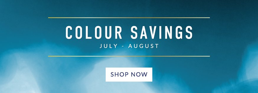Colour Savings - July/August 19