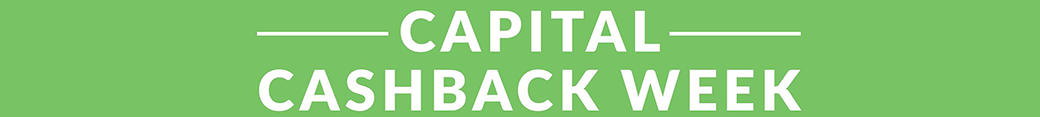 Capital Cashback Week